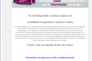 Corren buenos aires para la comunicación…Actualidad Aseguradora para Latinoamérica