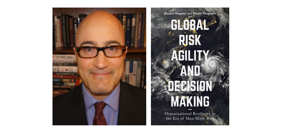 """Interview to Daniel Wagner, co- author of """"Global Risk Agility and Decision Making"""""""
