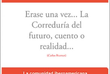 Érase una vez… la Correduría del futuro, cuento o realidad…