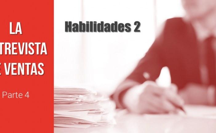 Habilidades en la Entrevista de Ventas (y II)