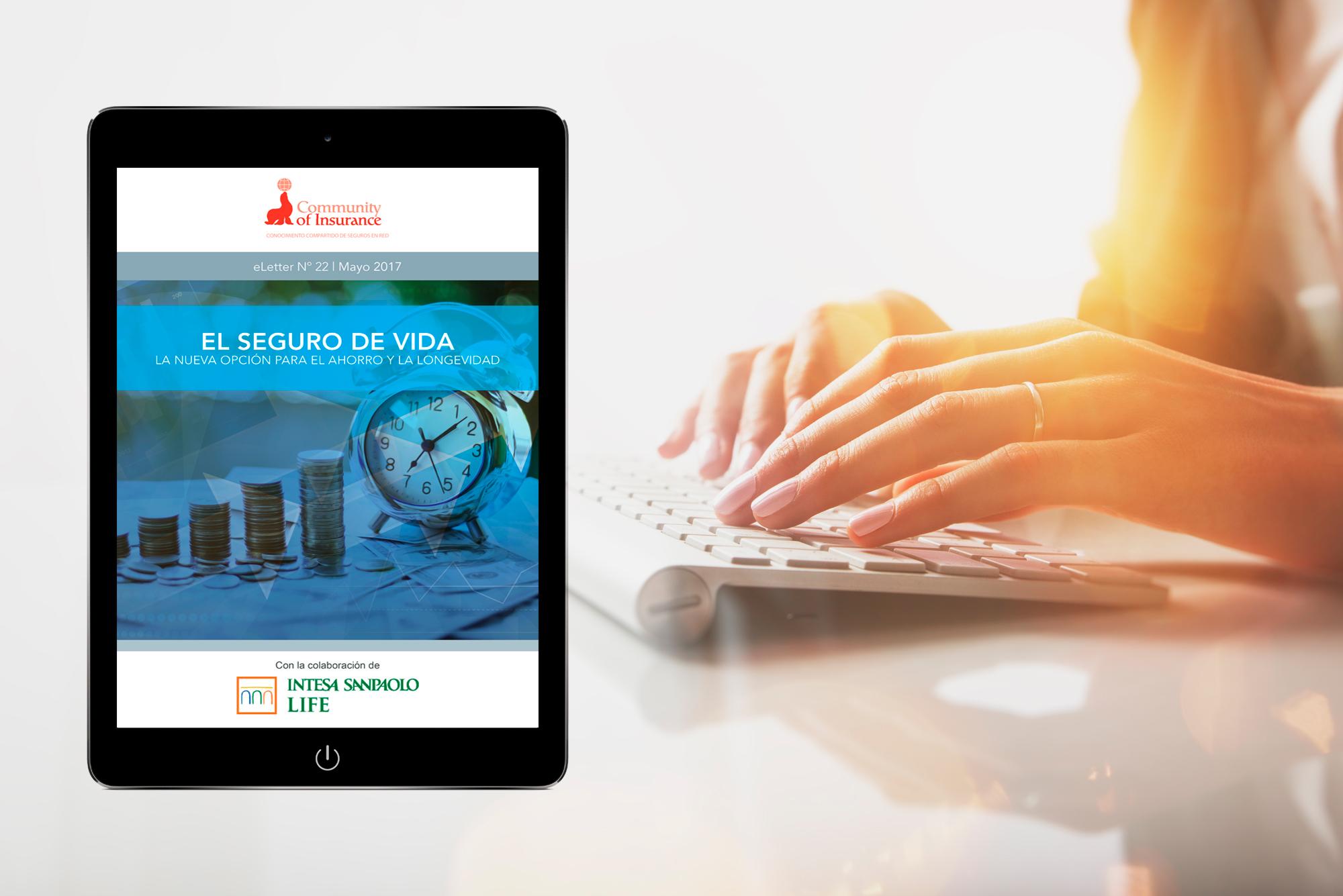 e_Letter 22   EL SEGURO DE VIDA. La nueva opción para el ahorro y la longevidad.